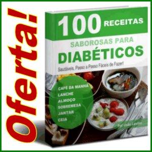 100 Saborosas Receitas Para Diabéticos